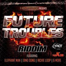 Future Troubles